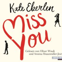 Miss you von Kate Eberlen